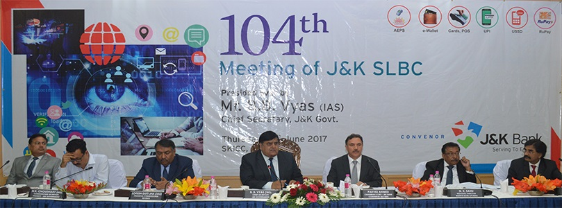 104th Meeting of J&K SLBC- 29-06-2017